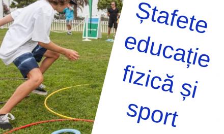 Ștafete educație fizică și sport