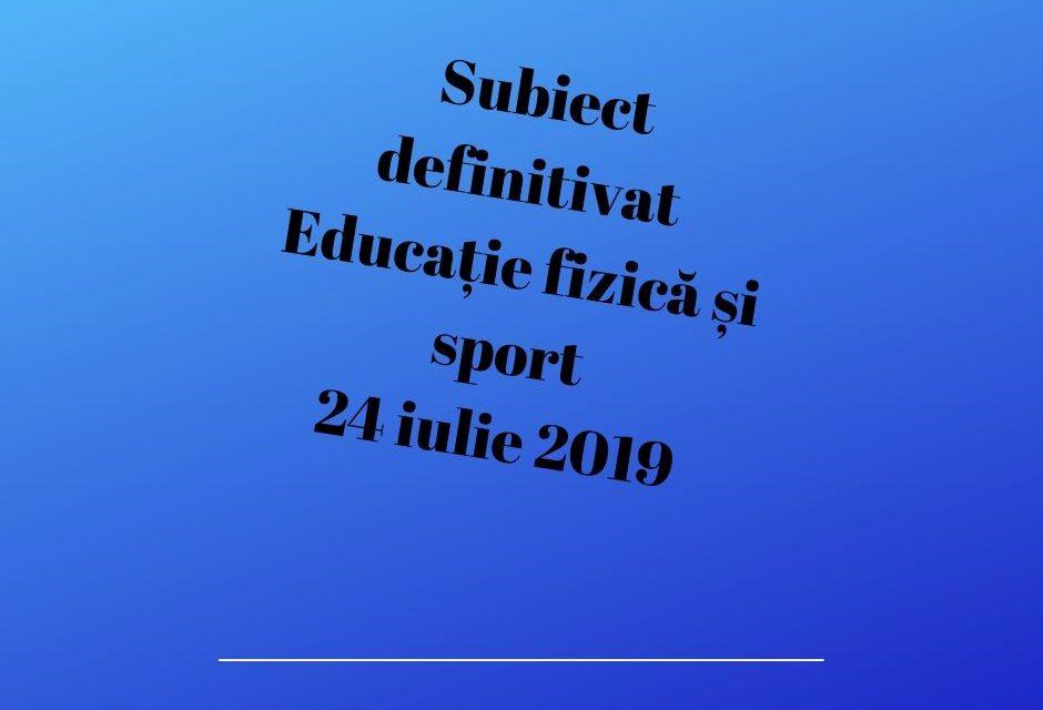 Subiect definitivat educație fizică și sport 2019