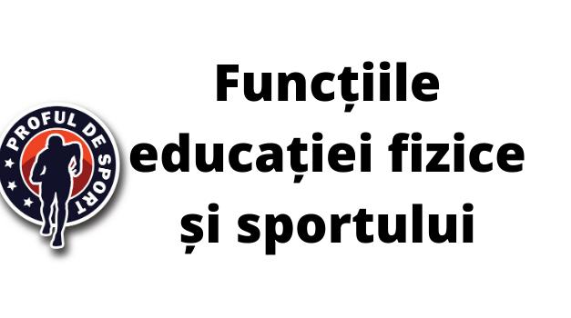 Funcțiile educație fizice și sportului